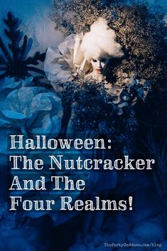 How to plan a Halloween party with the theme The Nutcracker And The Four Realms! | The Party Goddess! #halloween #halloweenparty #halloweenpartyideas
