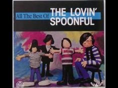 THE LOVIN' SPOONFUL..... All The Best of the Lovin Spoonful..... .... [Full Album] - YouTube