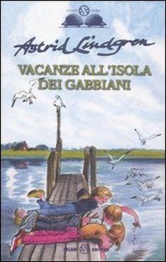 Astrid Lindgren, Vacanze all'isola dei gabbiani