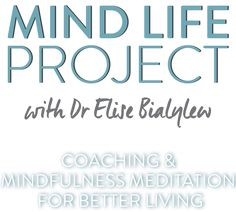 Mind Life Project with Elise Bialylew Mindfulness Meditation, Coaching, Calm, Projects, Life, Health, Training, Log Projects, Blue Prints