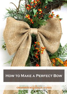With the holidays coming up, this tutorial on How to Make the Perfect Bow will come in handy! It's great for home décor, wreaths, and gift-wrapping!