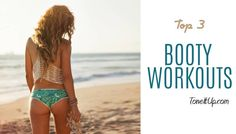 Top 3 Workouts for the BOOTY! #BIKINISERIES