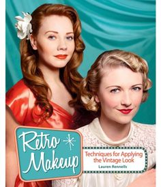 Retro Makeup: Techniques for Applying the Vintage Look Book #uniquevintage