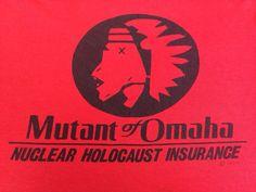 MUTANT of OMAHA Tshirt Vintage 1983/ 80s Nuclear by sweetVTGtshirt, $45.00