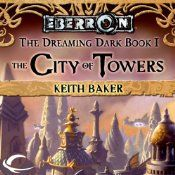The City of Towers launches a brand new novel line set in the world of Eberron, Wizards of the Coast's newest D campaign setting. Author Keith Baker's proposal for the exciting world of Eberron was chosen from 11,000 submissions, and he is the co-author of the Eberron Campaign Setting, the RPG product that launched the setting. The Eberron world will continue to grow through new roleplaying game products, novels, miniatures, and electronic games.