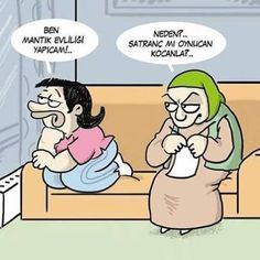 - Ben mantık evliliği yapıcam!..  + Neden?.. Satranç mı oynucan kocanla?..  #karikatür #mizah #matrak #komik #espri #şaka #gırgır #komiksözler
