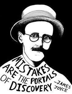 """TRACY'S TOTAL WELLNESS WEDNESDAY WISE WORDS (inspiring quotes) 9/5/12:    """"Mistakes are the portals of discovery.""""  -James Joyce    (We can't learn anything new while focused on what we think we know. Today notice the portal of discovery in at least one """"mistake"""")"""