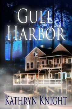 A Novel Review: Gull Harbor by Kathryn Knight 5 Stars #amreading #romance