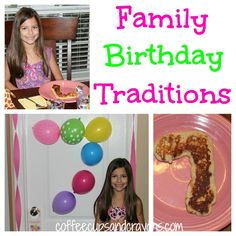 Birthday Morning Traditions for Kids  Do you have any traditions that you started to celebrate your child's birthday?