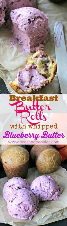 Breakfast Butter Rolls with Whipped Blueberry Butter - Peas and Peonies #breakfastrolls #butter #whippedbutter #blueberry