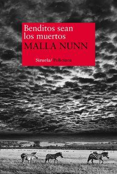 Benditos sean los muertos / Malla Nunn