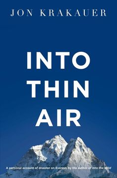 INTO THIN AIR - By Jon Krakauer        LOOKING FOR ALASKA- By John Green       THE LOST CITY OF Z - By David Grann       THE CIRCLE - By D...