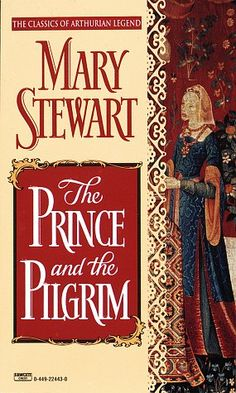 The Prince and the Pilgrim (Arthurian Saga, Book Books To Read, My Books, Books On Tape, Unexpected Love, Coming Of Age, Book Authors, Romance Books, Great Books, Reading Online