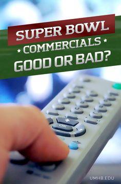 Super Bowl Commercials: Good or Bad?