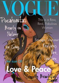Disney Princess as Vogue Cover Models_Pocahontas Arte Disney, Disney Girls, Disney Style, Disney Love, Disney Magic, Disney Pixar, Disney Characters, Disney Princes, Princess Pocahontas