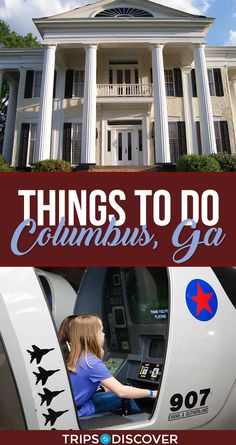 10 Best Things to Do in Columbus, Georgia