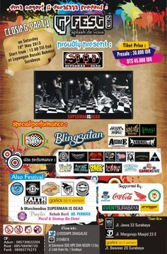 Galas Festival 2013 Sabtu, 18 Mei 2013 At lapangan Basuki Rahmat Surabaya 12.00 till drop  Guest Star : SID (SUPERMAN IS DEAD)  http://eventsurabaya.net/galas-festival-2013-with-sid-superman-is-dead/