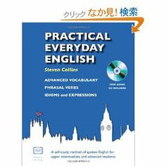Practical Everyday English with CD: A Self-study Method of Spoken English for Upper Intermediate and Advanced Students Steven Collins, Advanced Vocabulary, Everyday English, Study Methods, Idioms, Self, Language, Books, Audio