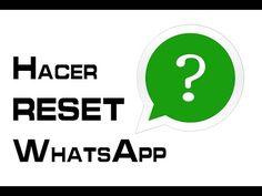 Cómo Hacer un RESET a WhatsApp   Android Fácil