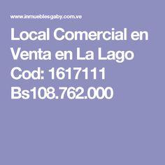 Local Comercial en Venta en La Lago Cod: 1617111  Bs108.762.000
