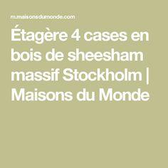 Étagère 4 cases en bois de sheesham massif Stockholm   Maisons du Monde
