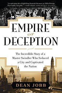 Empire of Deception: The Incredible Story of a Master Swindler Who Seduced a City and Captivated the Nation by Dean Jobb http://www.amazon.com/dp/1616201754/ref=cm_sw_r_pi_dp_TSTevb05G2B3W