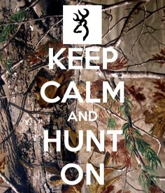 hunting quotes and sayings @Caitlyn Duncan one day we really should go hunting together