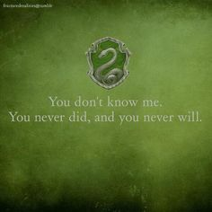 Slytherin Pride - knowledge is power and I give you none.