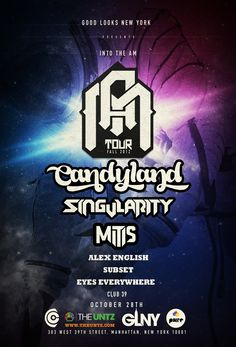 Into The Am Tour, W/ Candyland, Mitis, Singularity.