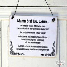 shabbyflair Schild mitwitzigem Spruch für Mamis
