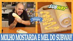 COMO FAZER O MOLHO MOSTARDA E MEL DO SUBWAY | Honey Mustard | Ana Maria ...