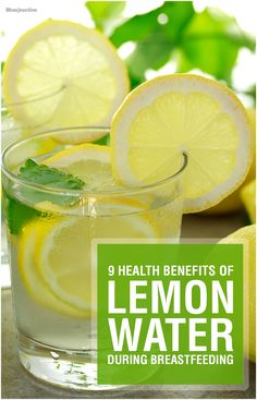 9 Amazing Health Benefits Of Lemon Water During #Breastfeeding :you might want to consider drinking lemon water during breastfeeding. Read our post to learn how lemon water can be beneficial for you and your little angel.
