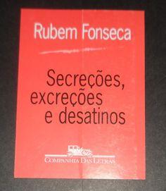 Secreções, Excreções e Desatinos - Rubem Alves