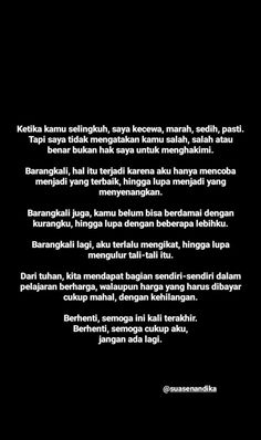 Bad Mood Quotes, One Day Quotes, Quotes Rindu, Snap Quotes, Quran Quotes Love, Reminder Quotes, Good Night Quotes, Text Quotes, Book Quotes