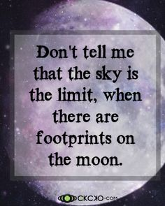 The Sky Is Not The Limit...