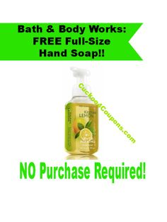 Request your coupon for FREE Full-Size B&BW Hand Soap!