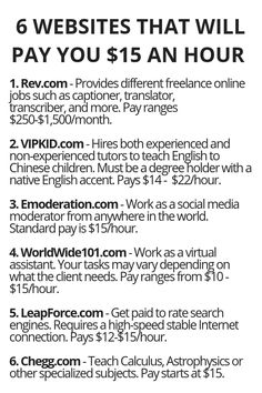 6 Websites That Will Pay You 15 An Hour - Wisdom Lives Here Best Picture For career ideas list of For Your Taste You are looking for something, and it is going to tell you exactly what you are looking Ways To Earn Money, Earn Money From Home, Earn Money Online, Money Tips, Way To Make Money, Quick Money, Making Money From Home, Money Making Websites, Life Hacks Websites