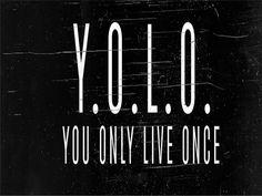TopGloob: Τι σημαίνει YOLO
