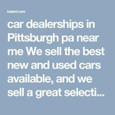 Best Car Dealerships In Pittsburgh Pa