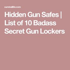 Bring your firearm safekeeping and security to the next level with these hidden gun safes. Check out awesome hidden gun safe ideas here! Hidden Gun Safe, Gun Safes, Secret Compartment, Guns And Ammo, Emergency Preparedness, Survival Tips, Firearms, Badass, Lockers