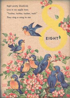 8 pretty Bluebirds, in an apple tree Vintage Children's Books, Vintage Cards, Vintage Images, Nursery Rhymes Poems, Counting Rhymes, Kids Poems, Preschool Poems, Pomes, Children's Book Illustration