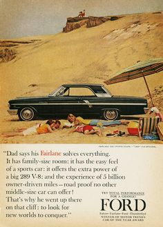 Dad Says His Fairlane Solves Everything Vintage Print Ad 1964 Ford