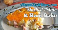 Mashed Potato & Ham Bake via @NoFearKitchen