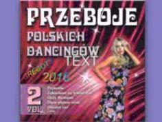 Przeboje Polskich Dancingów vol  2 Poleca GREGORY 2016