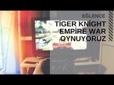 Eğlence Tiger Knigt Empire War  emretufan.com