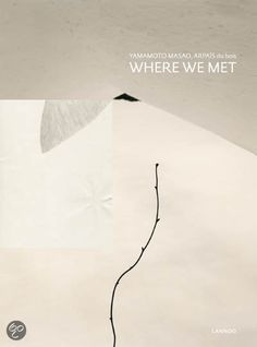 bol.com | Where We Met, Arpais Du Bois & Yamamoto Masao | Boeken