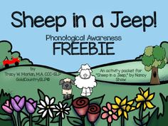 Sheep in a Jeep - A Language/Literacy Book Companion Phonemic Awareness Kindergarten, Phonological Awareness Activities, Rhyming Activities, Teaching Activities, Teaching Kindergarten, Speech Language Therapy, Speech And Language, Speech Pathology, Speech Therapy