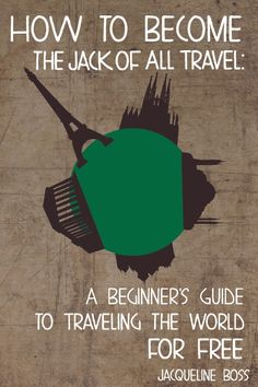 How To Become The Jack Of All Travel will provide the information you need to achieve your travel goals, beginning by defining the skill sets that will be most useful on your travel résumé and culminating in a grand round-up of the places you'll have the most success when searching for free and paid travel experiences.