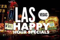 A Vegas Fanboy list of happy hour specials on the Las Vegas Strip.