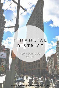 Financial District | Neighborhood Guide | New York City